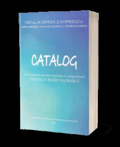 Catalog – 101 Rapoarte Cercetare Aplicativă Independent – Strategia probei favorabile 2015